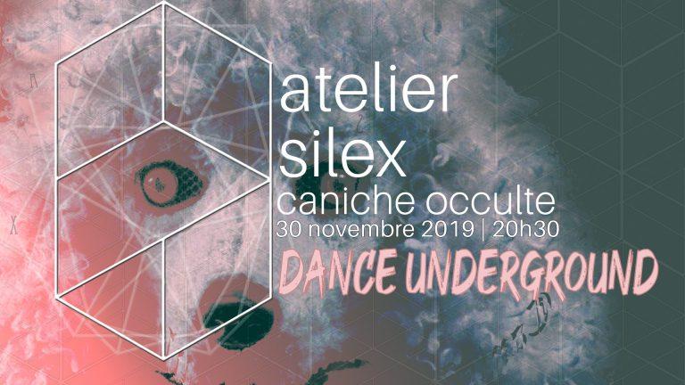 Caniche Occulte Dance Underground : Soirée de financement à l'atelier Silex